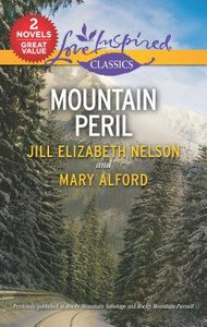 Mountain Peril: Rocky Mountain Sabotage/Rocky Mountain Pursuit (2in1 Love Inspired Suspence Series)