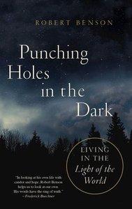 Punching Holes in the Dark