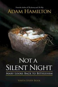 Not a Silent Night (Youth Study Book)