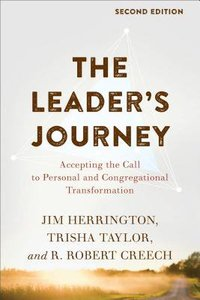 The Leaders Journey: Accepting the Call to Personal and Congregational Transformation (2nd Edition)