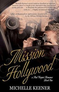 Mission Hollywood: A Red Carpet Romance Book 1