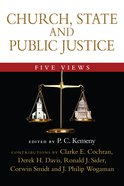 Church, State and Public Justice: Five Views (Spectrum Multiview Series) Paperback