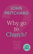 Why Go to Church? (Little Book Of Guidance Series) Paperback