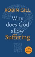 Why Does God Allow Suffering? (Little Book Of Guidance Series) Paperback
