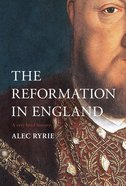 The Reformation in England (A Very Brief History Series) Hardback
