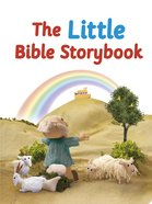 The Little Bible Storybook (Bible Friends Series) Board Book