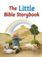 The Little Bible Storybook (Bible Friends Series)