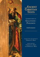 Commentaries on Galatians and Philemon (Ancient Christian Texts Series) Hardback