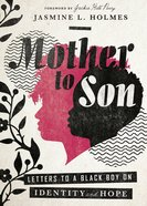 Mother to Son: Letters to a Black Boy on Identity and Hope Hardback