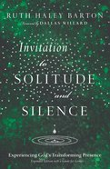 Invitation to Solitude and Silence Hardback