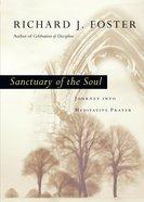 Sanctuary of the Soul Hardback
