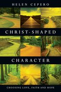 Christ-Shaped Character Paperback