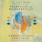 Fearfully and Wonderfully: The Marvel of Bearing God's Image (Mp3) CD