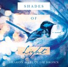 Shades of Light (Unabridged, Mp3) CD