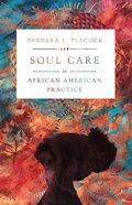 Soul Care in African American Practice Paperback