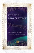 The God Who is There Paperback