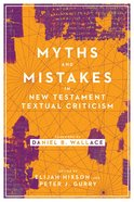 Myths and Mistakes in New Testament Textual Criticism Paperback