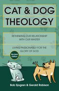 Cat and Dog Theology Paperback