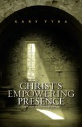 Christ's Empowering Presence Paperback