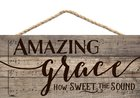 String Sign: Amazing Grace How Sweet the Sound, Pine Plaque