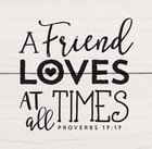 Magnet: A Friend Loves At All Times (Proverbs 17:17) Novelty