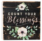Tabletop Decor: Count Your Blessings, Floral Plaque