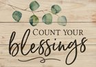 Tabletop Decor: Count Your Blessings, With Dowel Rod, Leaves Plaque