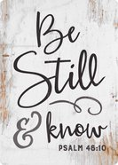 Magnet: Be Still & Know (Psalm 46:10) Novelty