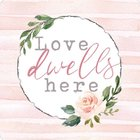 Magnet: Love Dwells Here, Pink Circle and Rose Novelty