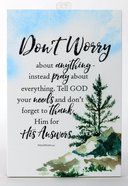 Woodland Grace Plaque: Don't Worry Plaque