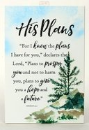Woodland Grace Plaque: His Plans Plaque