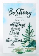 Woodland Grace Plaque: Be Strong Plaque