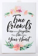 Woodland Grace Plaque: True Friends Plaque