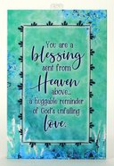 Whispers of the Heart Plaque: You Are a Blessing Sent From Heaven Above... Green Plaque