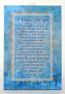 Whispers of the Heart Plaque: A Prayer For You (6x9) Plaque