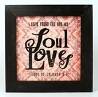 Love Collection Box Plaque: Soul Loves, Black/Pink (Song Of Solomon 3:4) Plaque