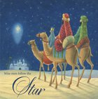 Christmas Boxed Cards Three Wisemen Follow the Star Box