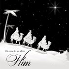 Christmas Boxed Cards Three Wisemen, Black & White, Oh Come Let Us Adore Him Box