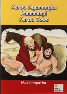 Murrinhpatha Jesus Walking on Water / a Stranger Helps a Jew Booklet