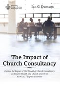 The Impact of Church Consultancy (Australian College Of Theology Monograph Series) Paperback