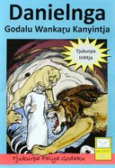 Bsc Comic: Danielku Tjukurpa Comic (Book Of Daniel) Paperback