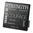 Metal Plaque Simple Faith: Strength, Black/White (Joshua 1:9) Plaque