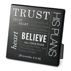 Metal Plaque Simple Faith: Trust, Black/White (Proverbs 3:5-6) Plaque