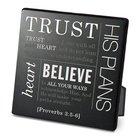 Metal Plaque Simple Faith: Trust, Black/White (Proverbs 3:5-6) Plaque