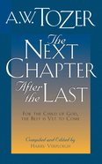 The Next Chapter After the Last Paperback
