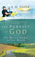 The Pursuit of God Hardback