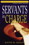 Servants in Charge (With Study Guide) Paperback
