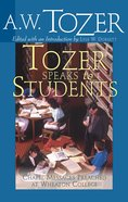 Tozer Speaks to Students Paperback