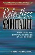 Relentless Spirituality Paperback