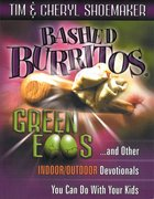Bashed Burritos, Green Eggs Paperback
